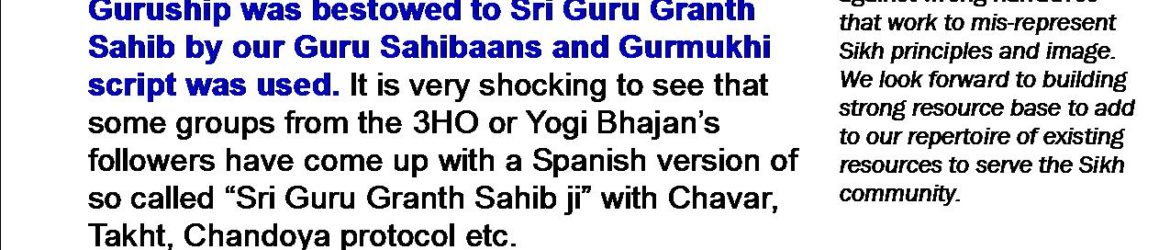 STOP Crazyiness madness manmat of Printing SGGS ji in Spanish or any other language